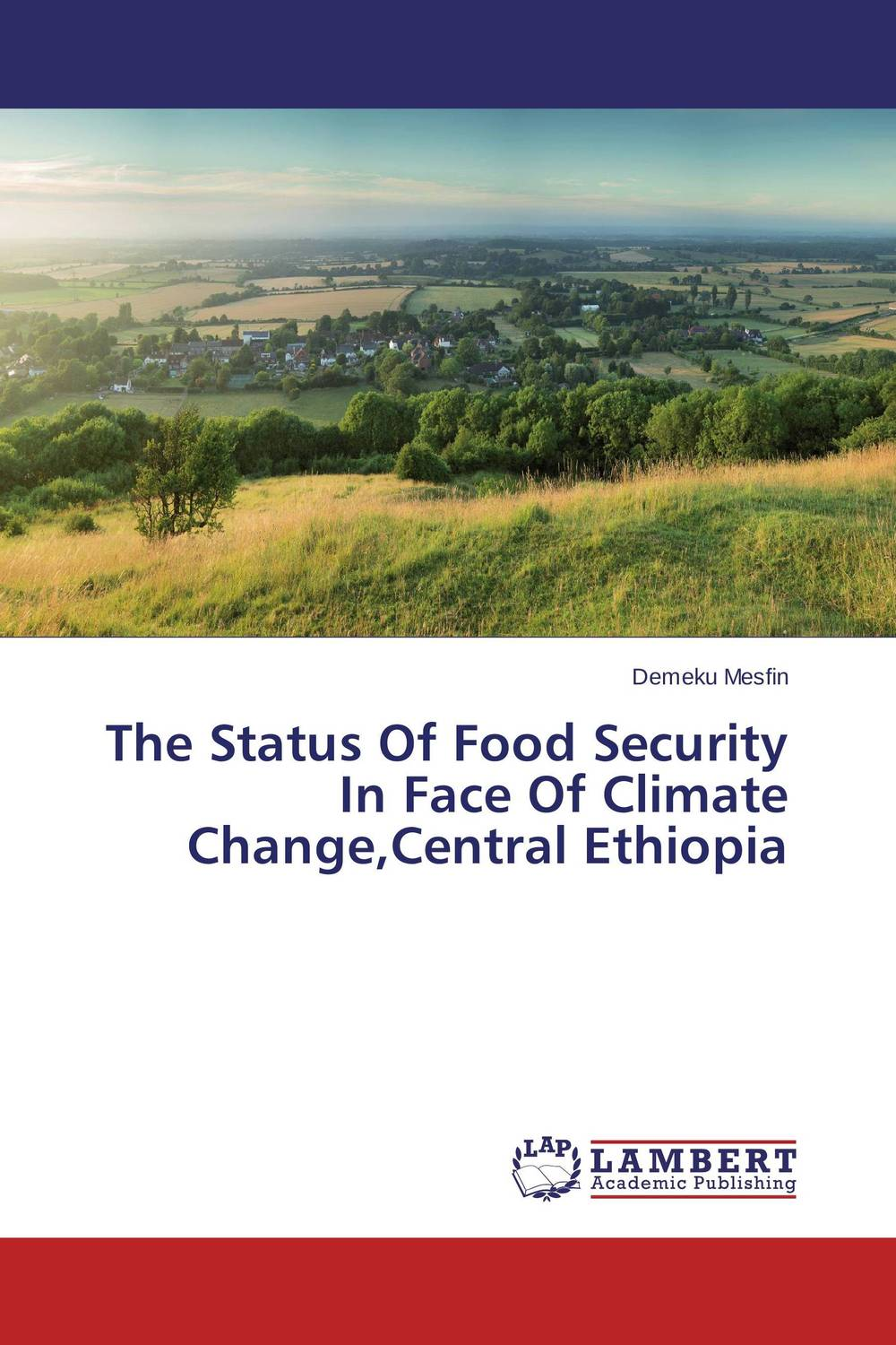 The Status Of Food Security In Face Of Climate Change,Central Ethiopia educational change in ethiopia
