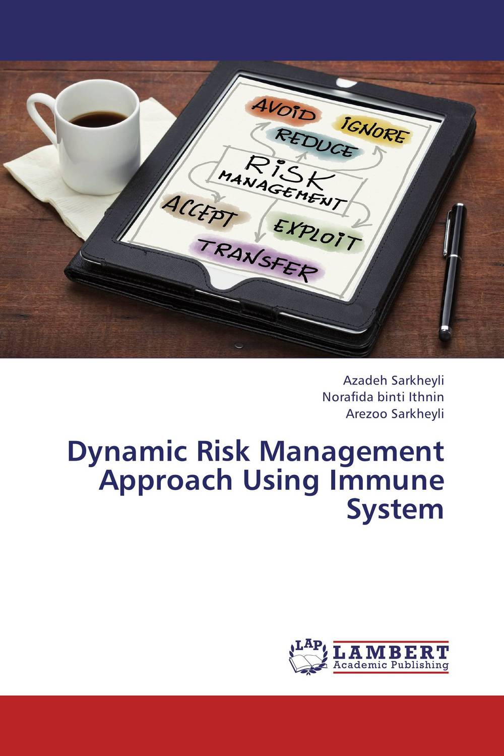 Dynamic Risk Management Approach Using Immune System aygun nusrat alasgarova financial risk forecasting using neuro fuzzy approach