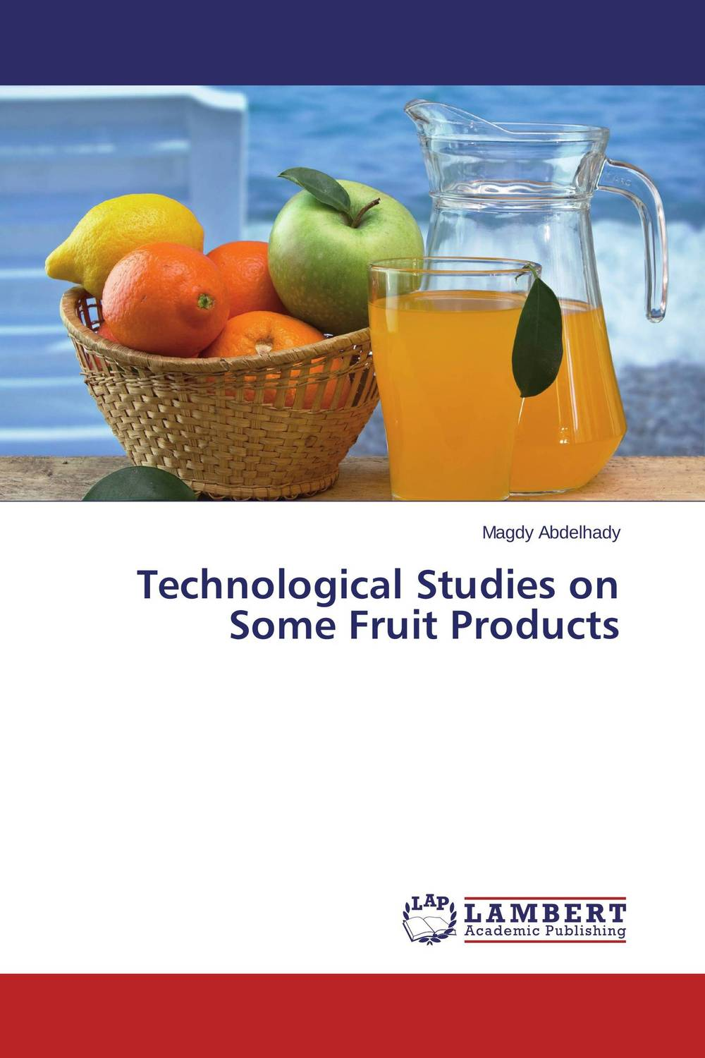 Technological Studies on Some Fruit Products quality control and safety of fruit juices nectars and dairy products