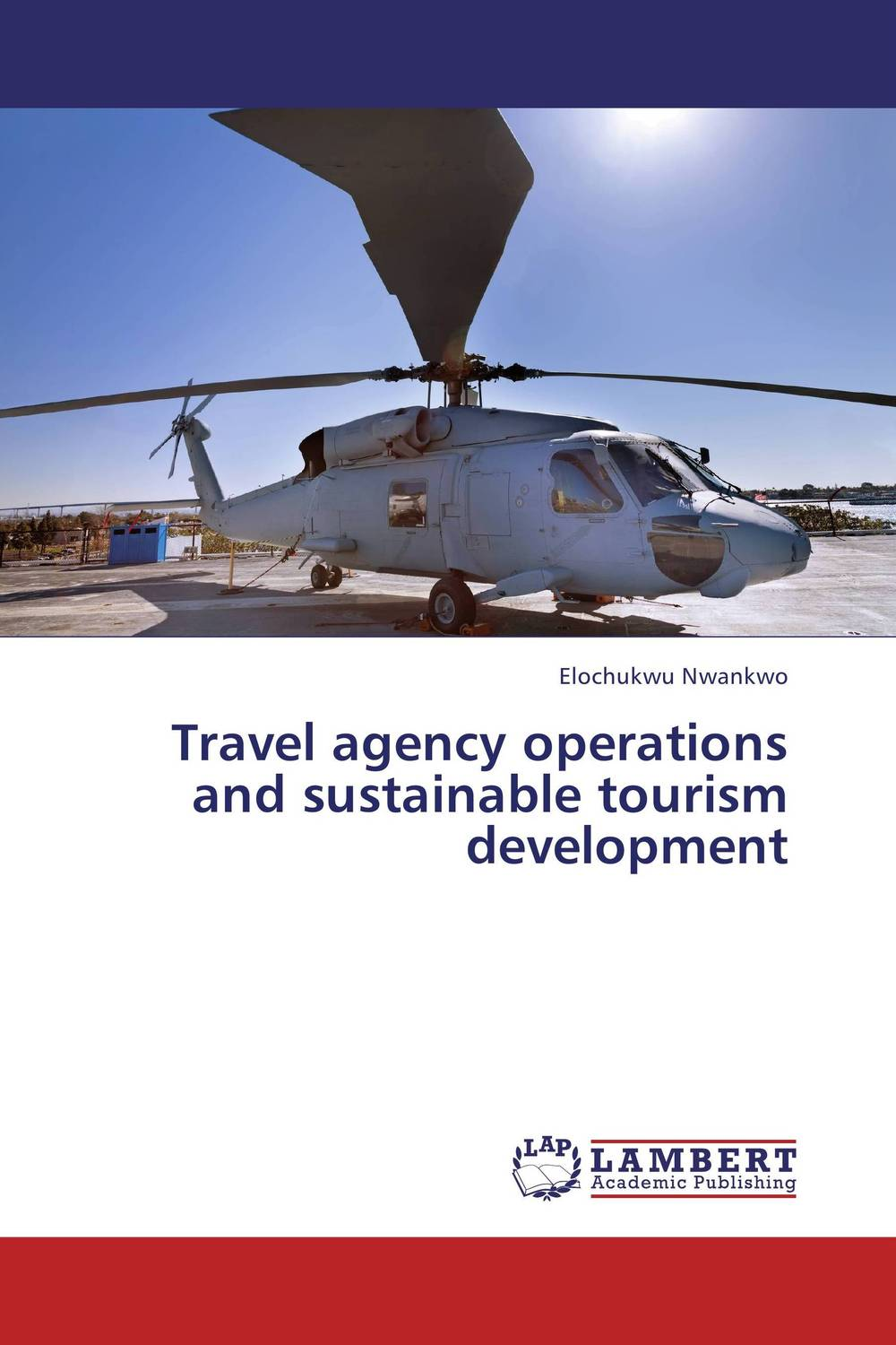 Travel agency operations and sustainable tourism development olorunfemi samuel oluwaseyi tourism development in nigeria