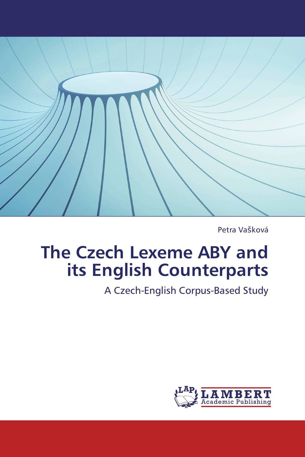 The Czech Lexeme ABY and its English Counterparts a study of english