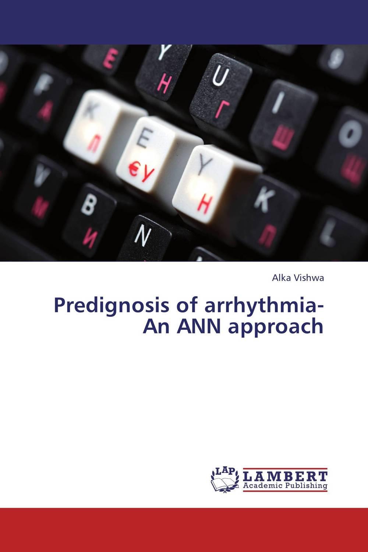 Predignosis of arrhythmia-An ANN approach cardiovascular diseases in the usa