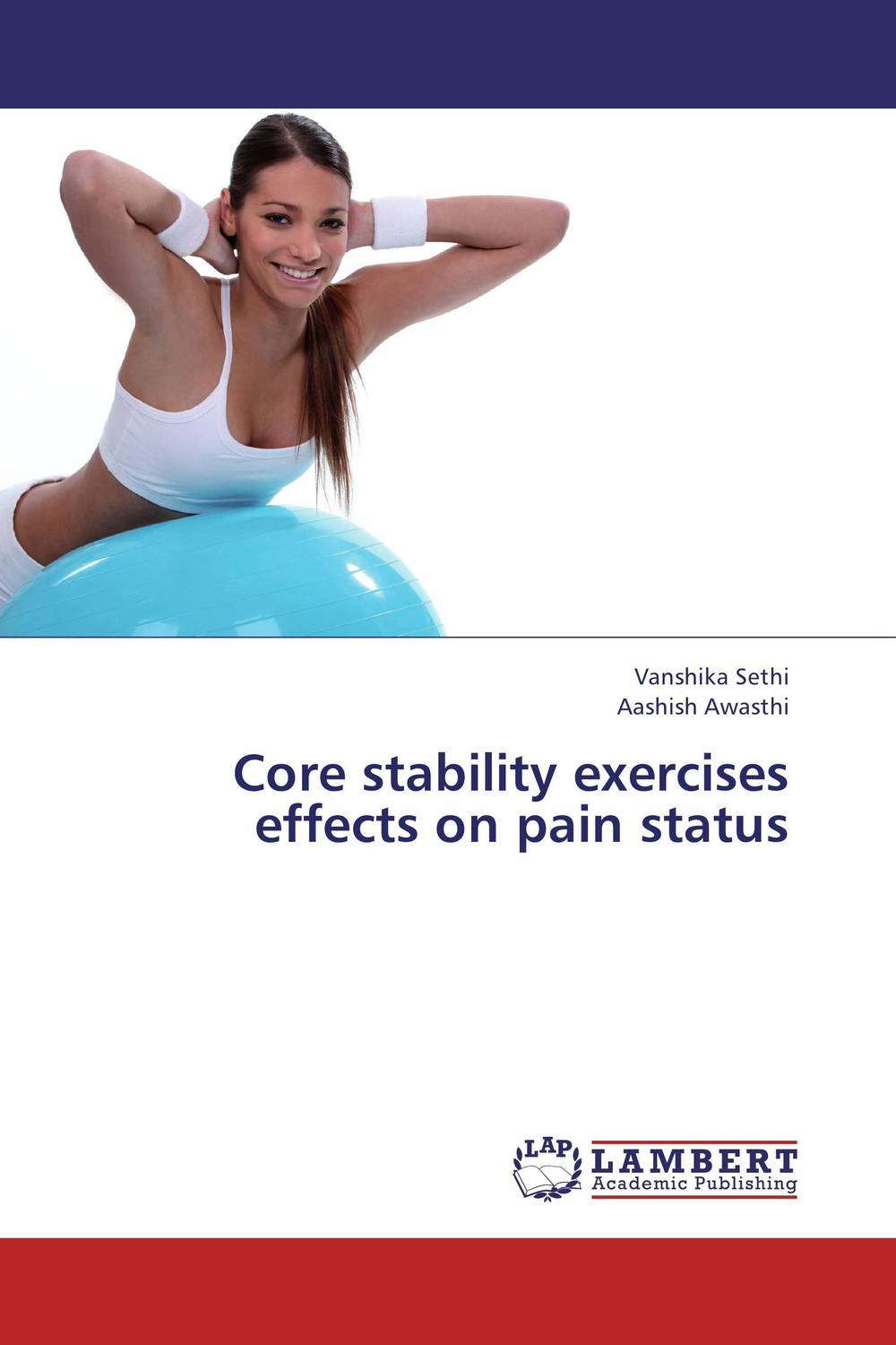 Core stability exercises effects on pain status exercise effects on morphine
