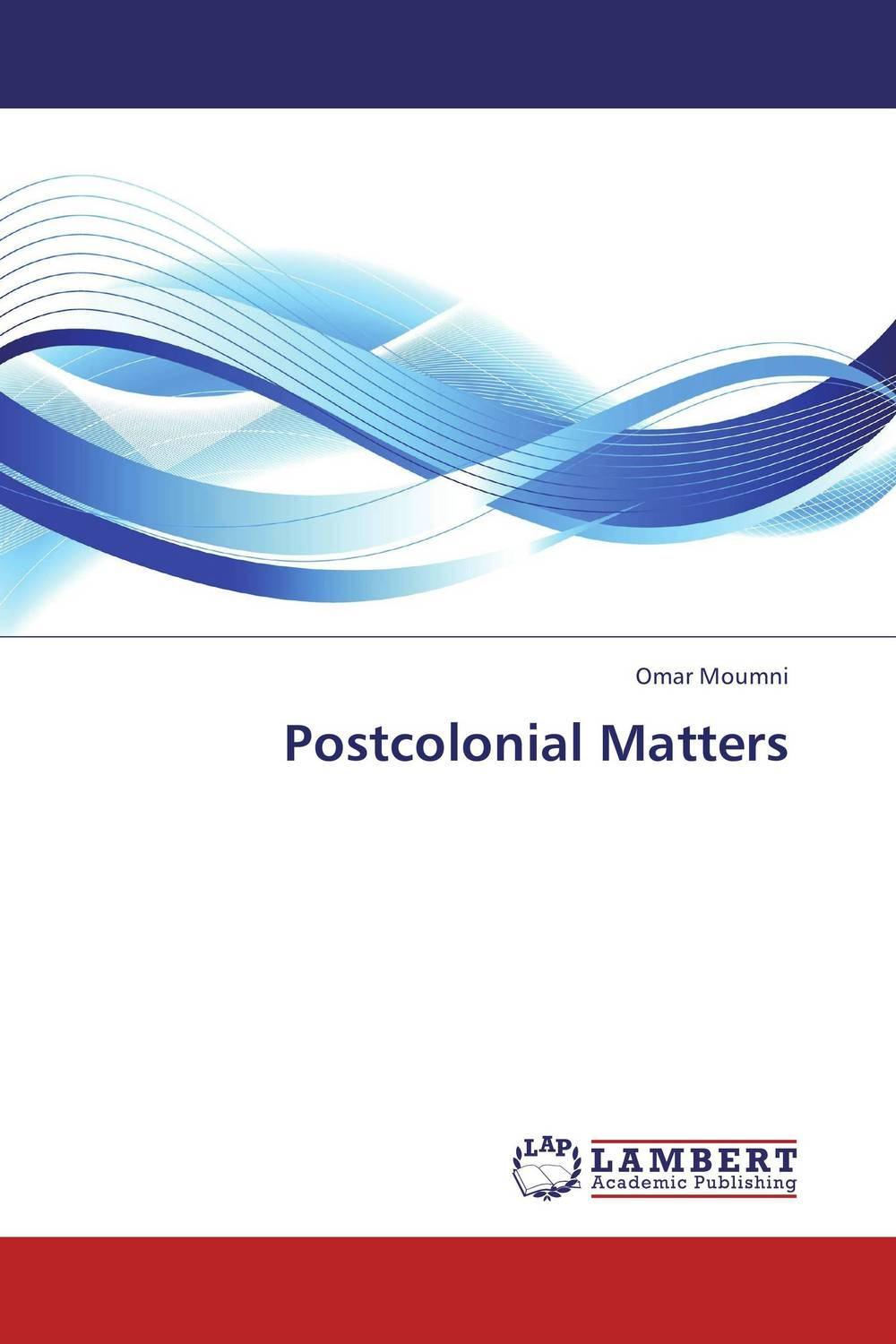 Postcolonial Matters cultural and linguistic hybridity in postcolonial text