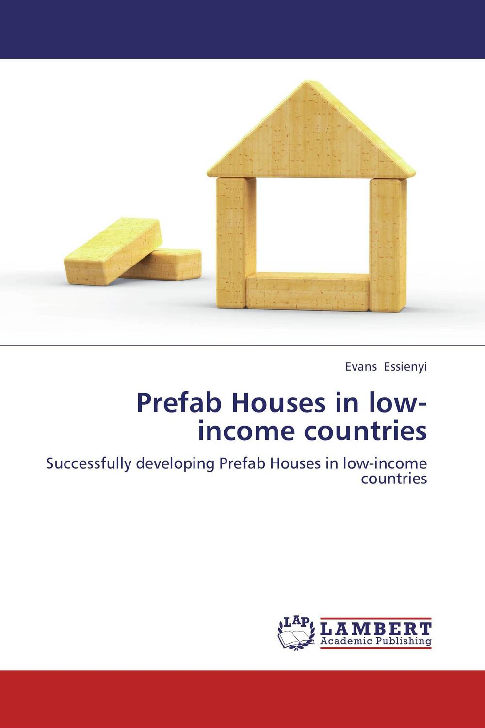 Prefab Houses in low-income countries critical success criteria for public housing project delivery in ghana