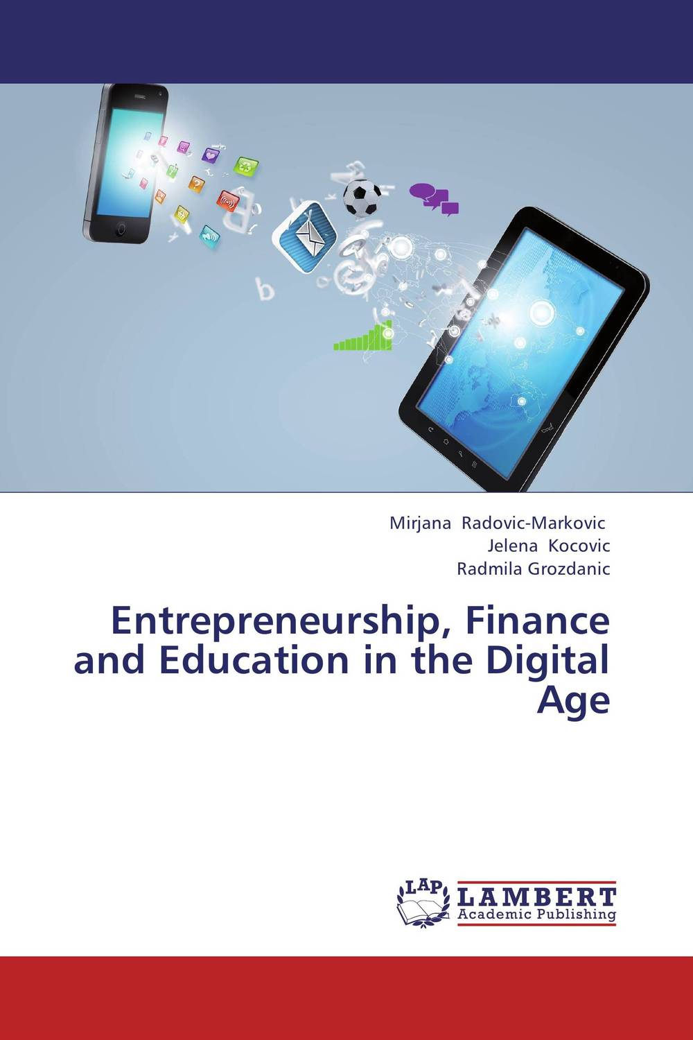 Entrepreneurship, Finance and Education in the Digital Age john dearie where the jobs are entrepreneurship and the soul of the american economy