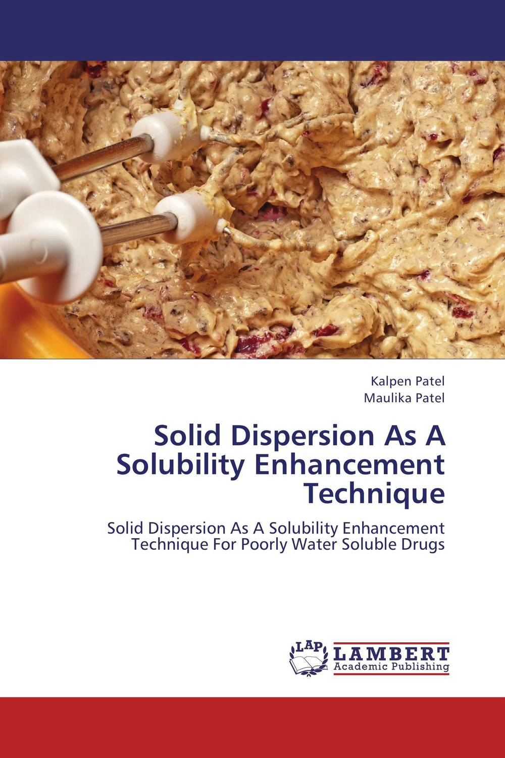 Solid Dispersion As A Solubility Enhancement Technique vipul p patel in vitro dissolution enhancement of felodipine