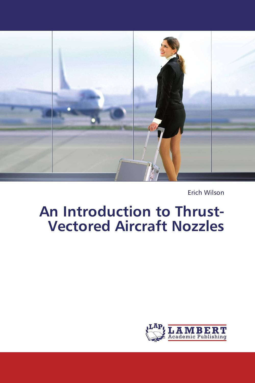 An Introduction to Thrust-Vectored Aircraft Nozzles цена и фото