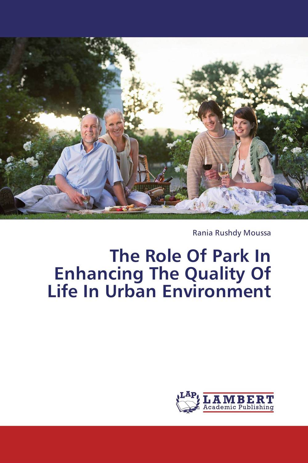 The Role Of Park In Enhancing The Quality Of Life In Urban Environment купить