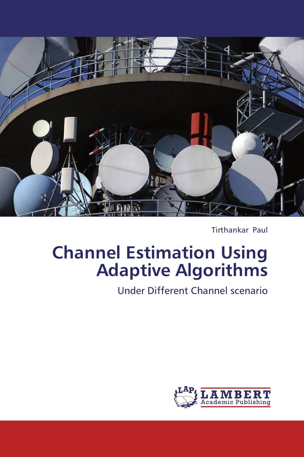 Channel Estimation Using Adaptive Algorithms dendy walter cooper the islets of the channel