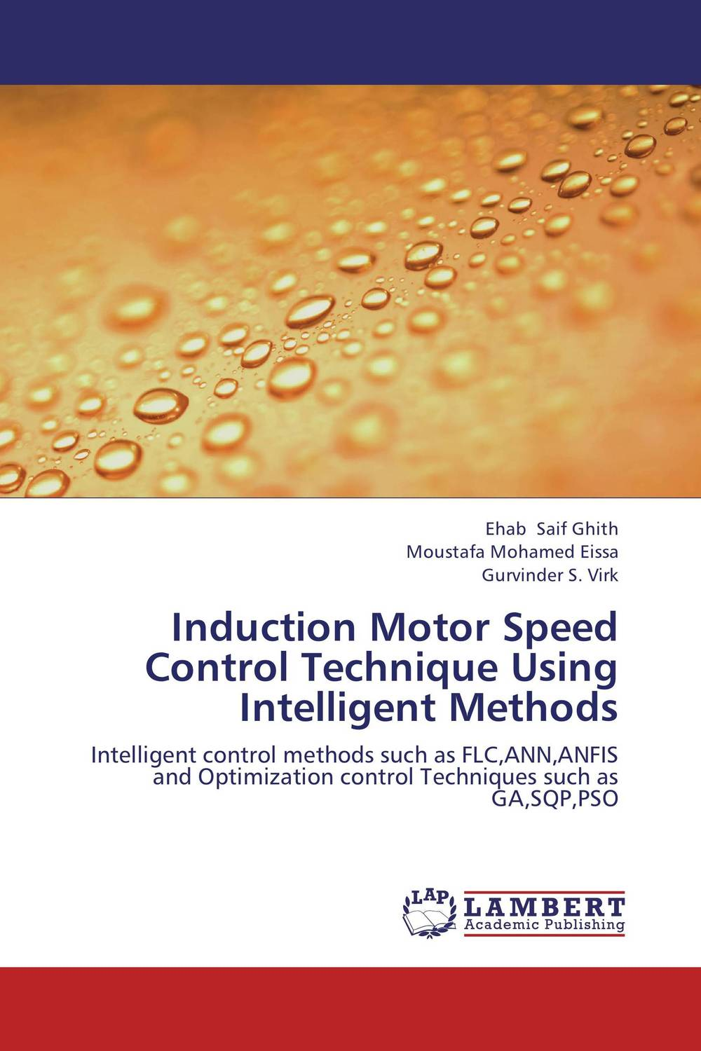 Induction Motor Speed Control Technique Using Intelligent Methods implement artificial intelligent optimization techniques with matlab