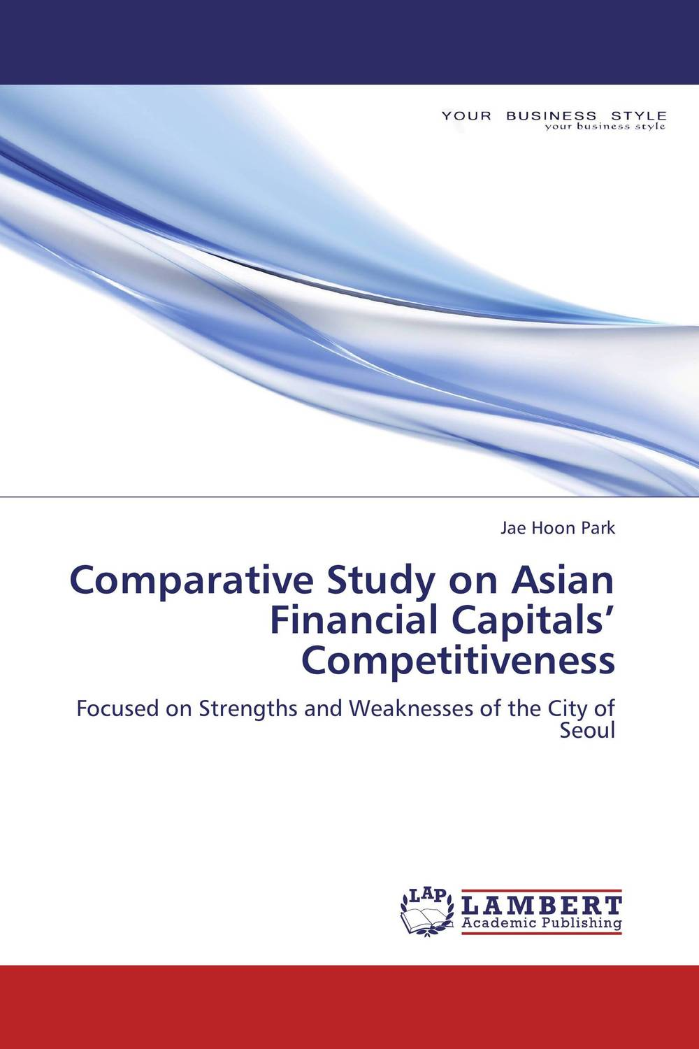 Comparative Study on Asian Financial Capitals' Competitiveness financial appraisal and comparative analysis of icici bank ltd