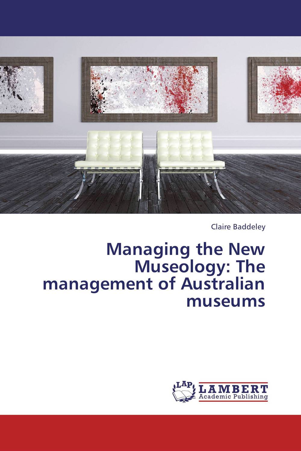 Managing the New Museology: The management of Australian museums elena samsonova the new technology of managing your life