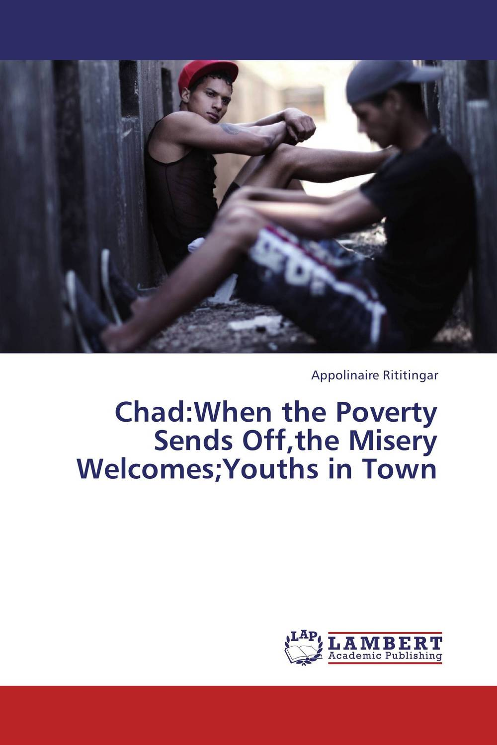 Chad:When the Poverty Sends Off,the Misery Welcomes;Youths in Town olugbenga ademola boboye palyno geochemical study of southwestern chad basin