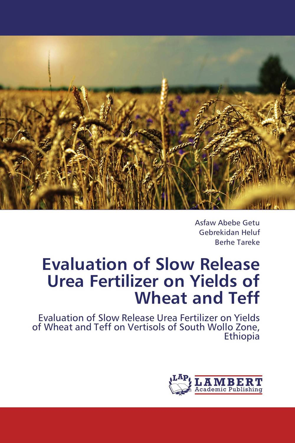 Evaluation of Slow Release Urea Fertilizer on Yields of Wheat and Teff manzoni treviso