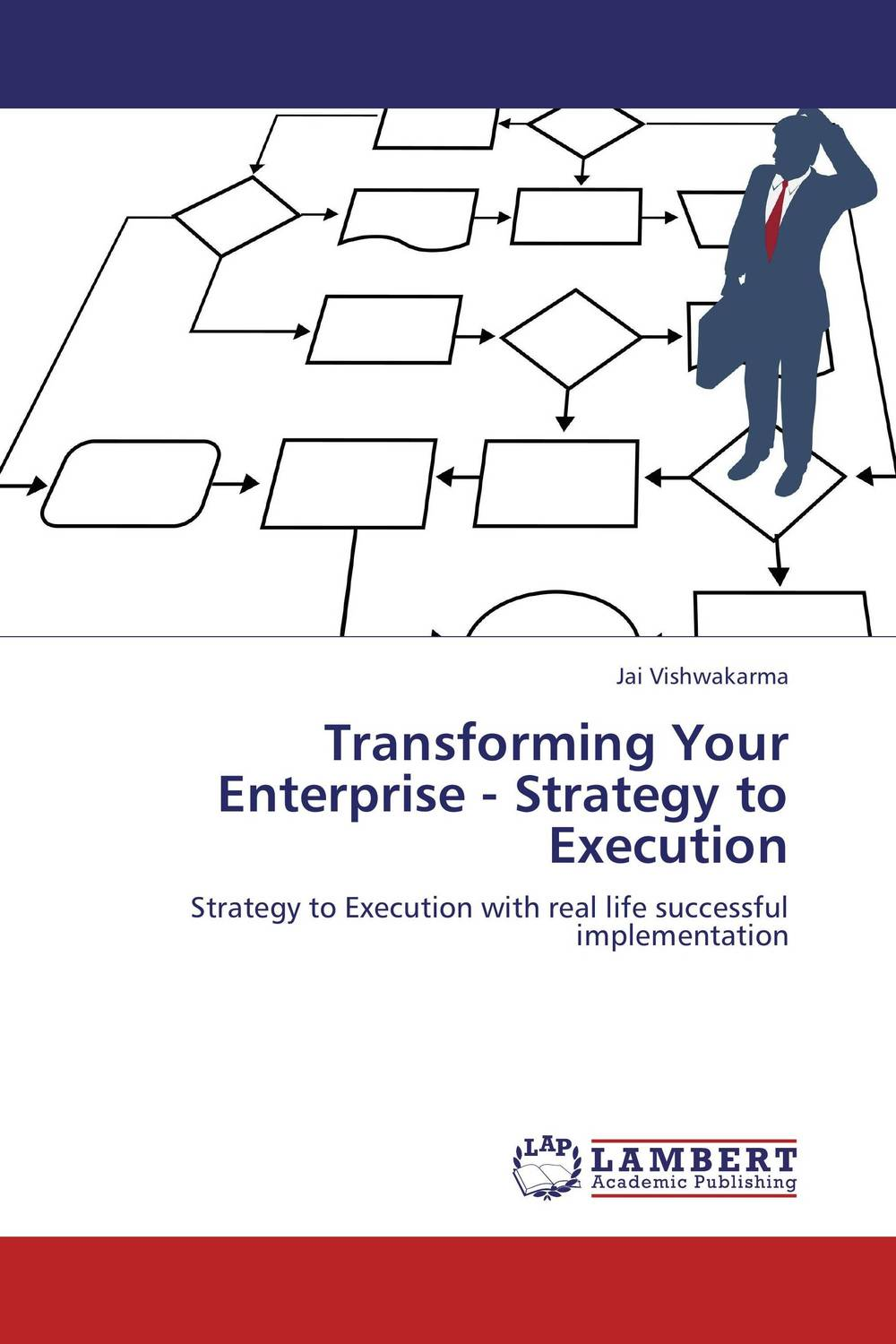 Transforming Your Enterprise - Strategy to Execution andy bird the growth drivers the definitive guide to transforming marketing capabilities