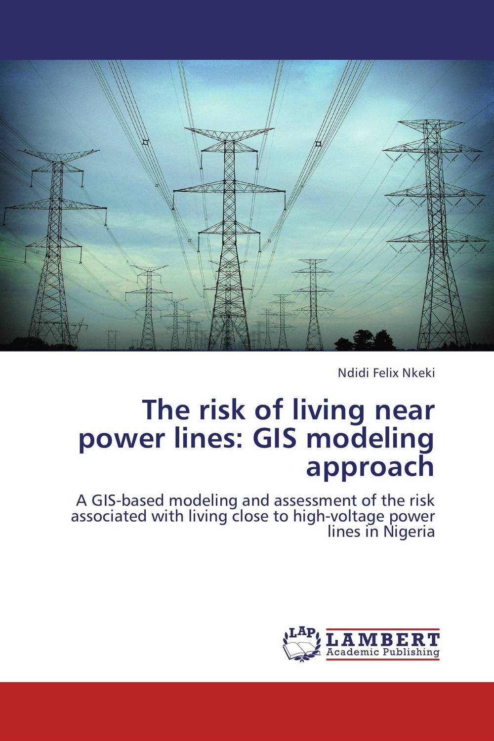 The risk of living near power lines: GIS modeling approach database modeling and design