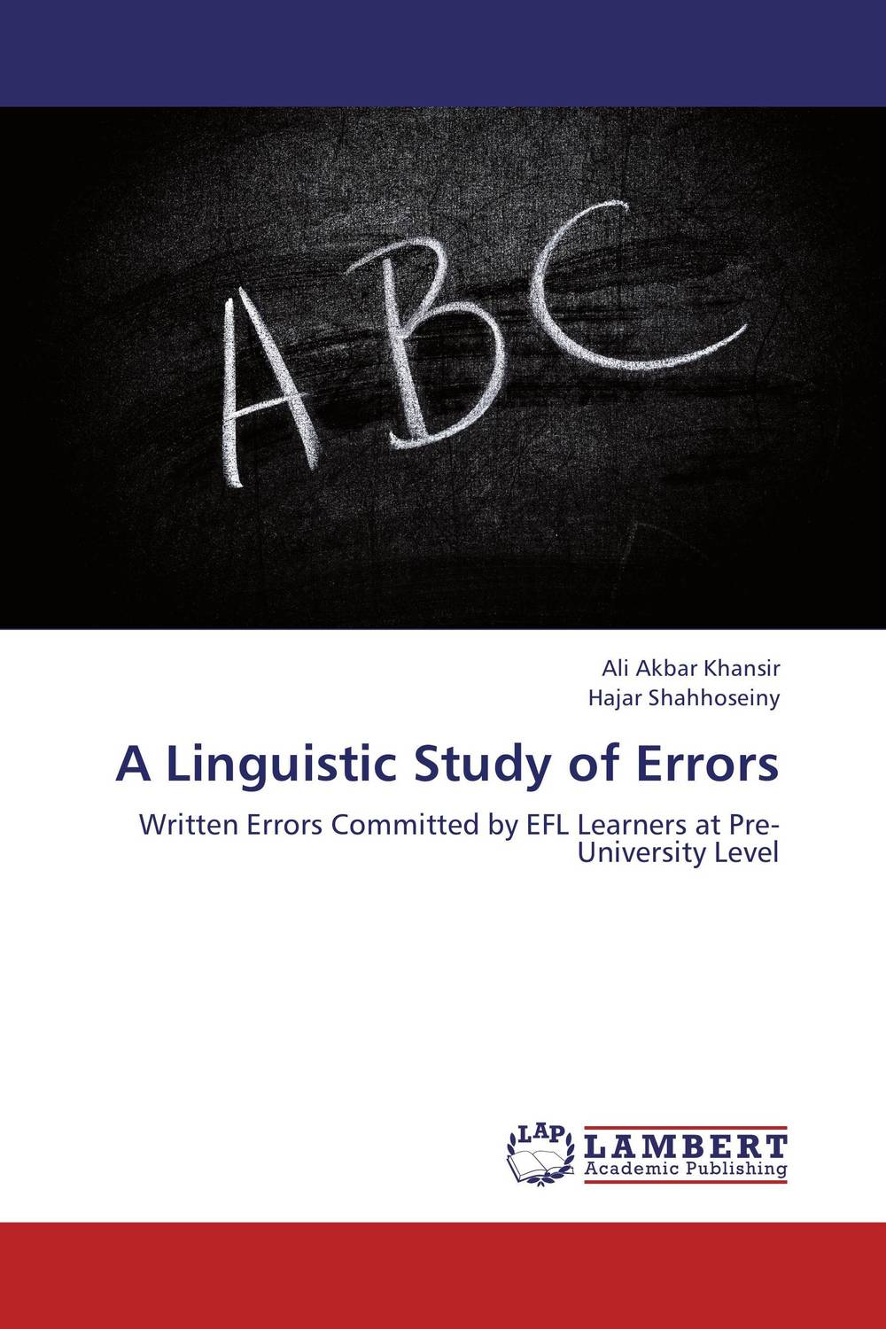 A Linguistic Study of Errors english teachers' attitudes in acquiring grammatical competence