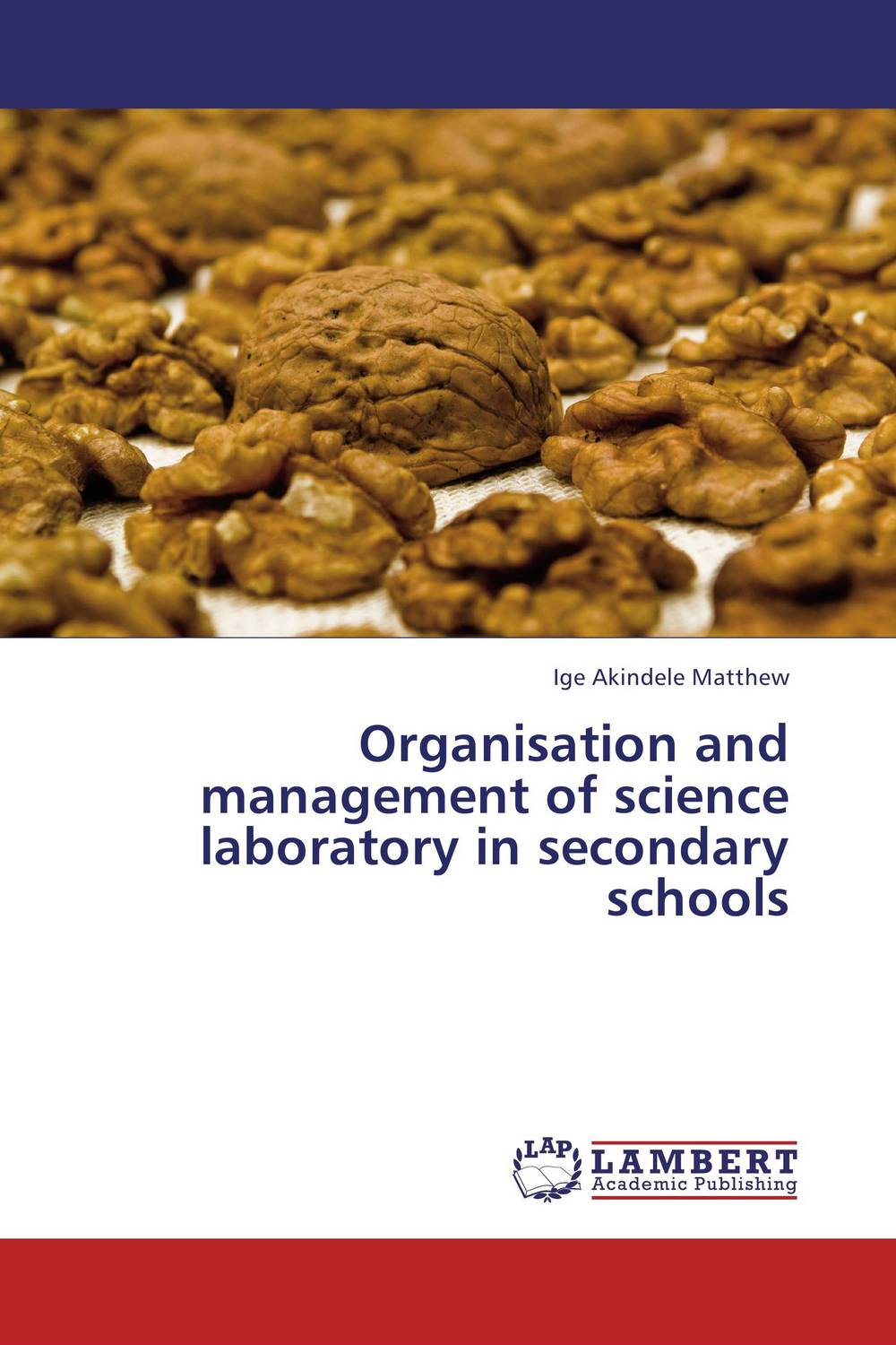 Organisation and management of science laboratory in secondary schools system of education in nigeria