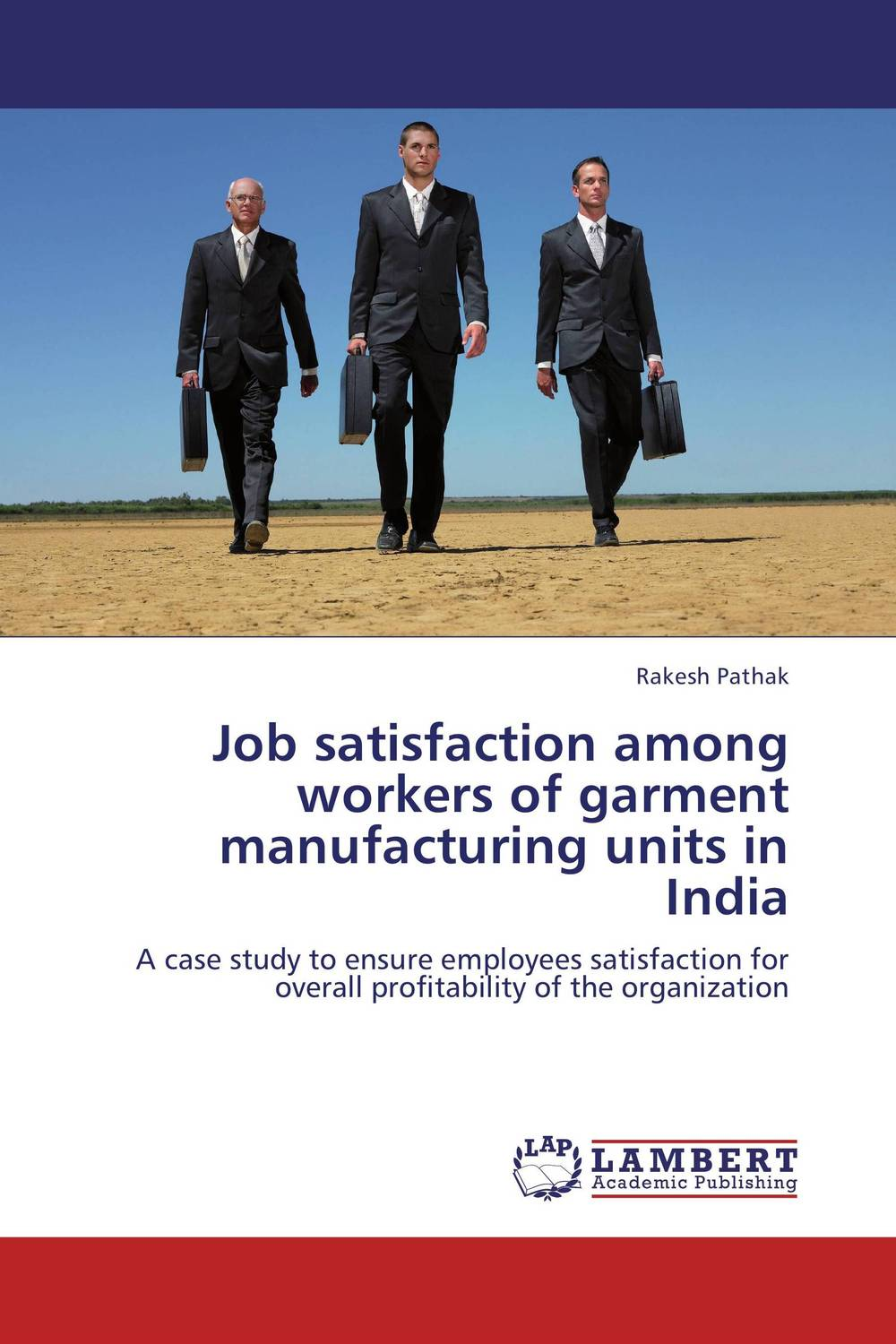 Job satisfaction among workers of garment manufacturing units in India job satisfaction on organisational commitment among academics