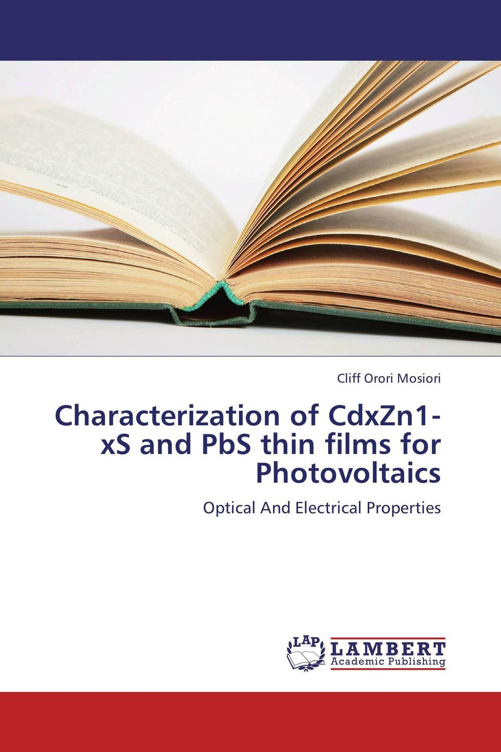 Characterization of CdxZn1-xS and PbS thin films for Photovoltaics michael quinten a practical guide to optical metrology for thin films