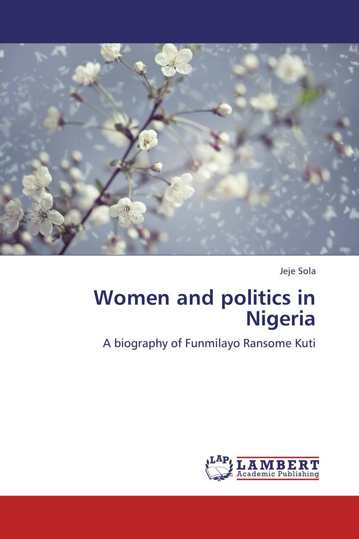 Women and politics in Nigeria fighting corruption in nigeria