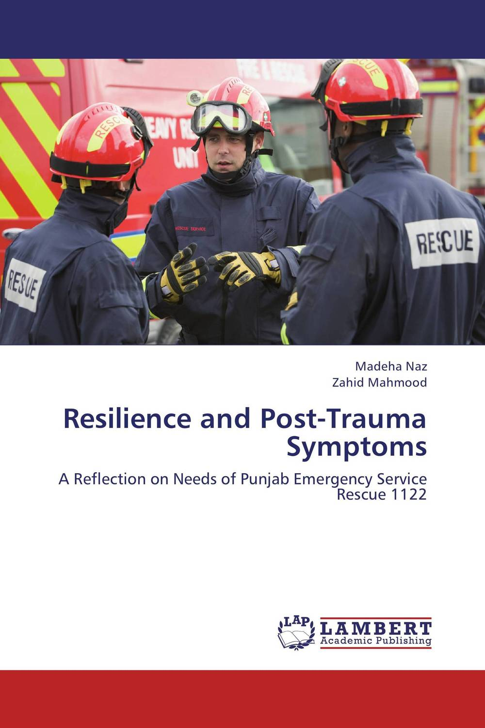 Resilience and Post-Trauma Symptoms