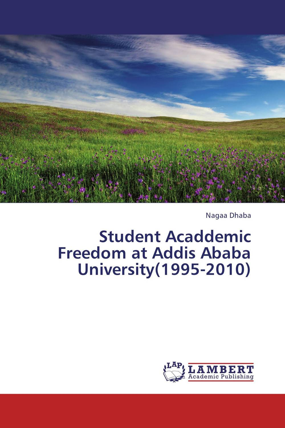 Student Acaddemic Freedom at Addis Ababa University(1995-2010)