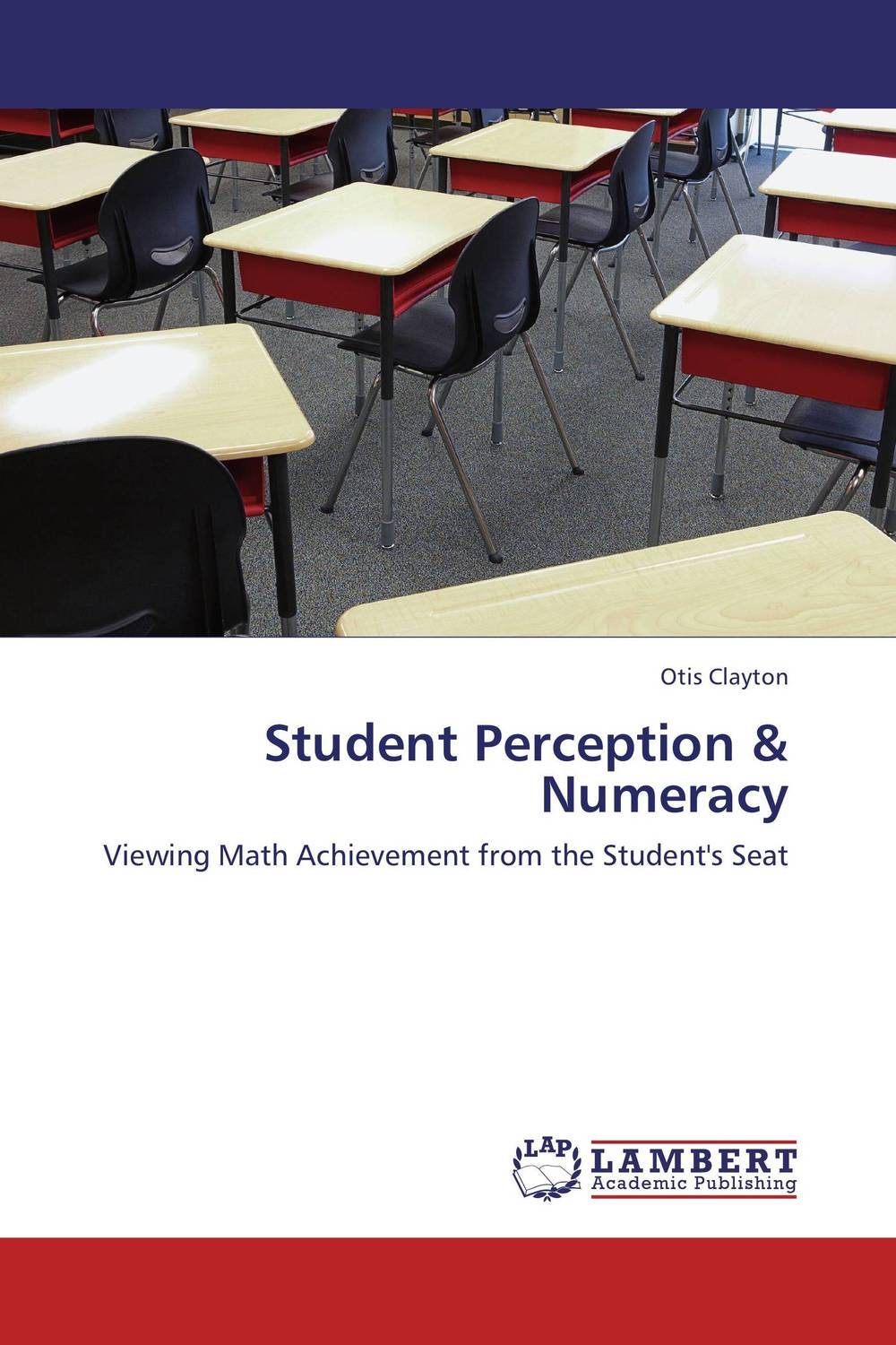 Student Perception & Numeracy christopher danielson common core math for parents for dummies with videos online