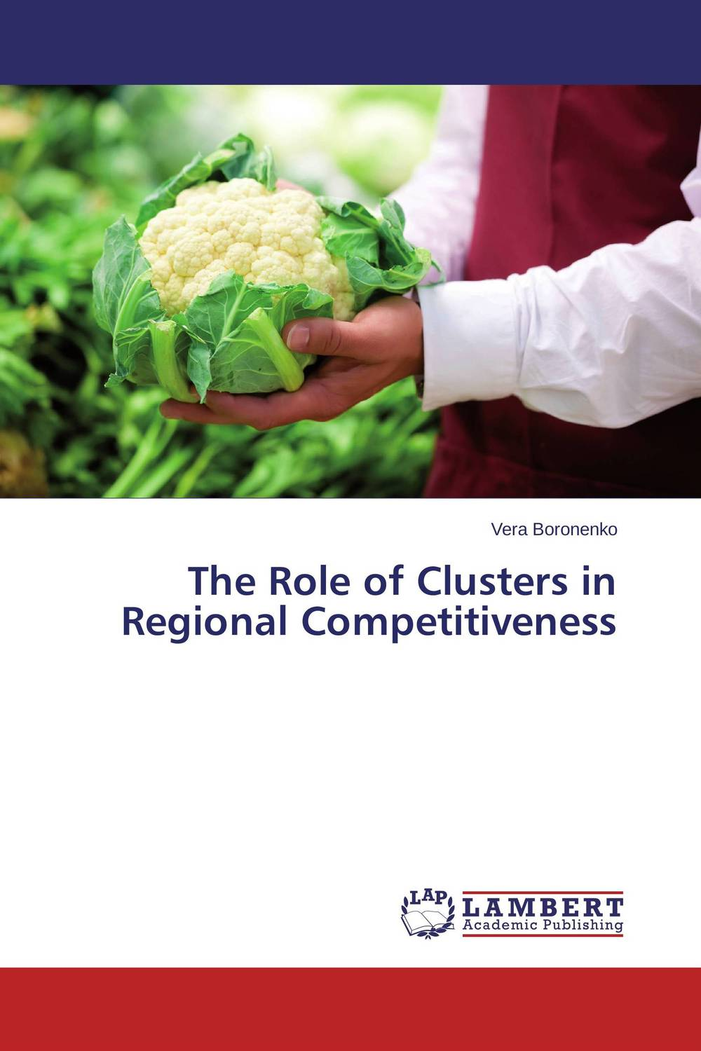 The Role of Clusters in Regional Competitiveness купить