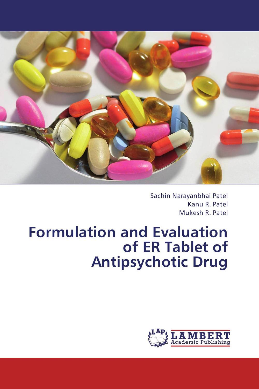 Formulation and Evaluation of ER Tablet of Antipsychotic Drug atamjit singh pal paramjit kaur khinda and amarjit singh gill local drug delivery from concept to clinical applications