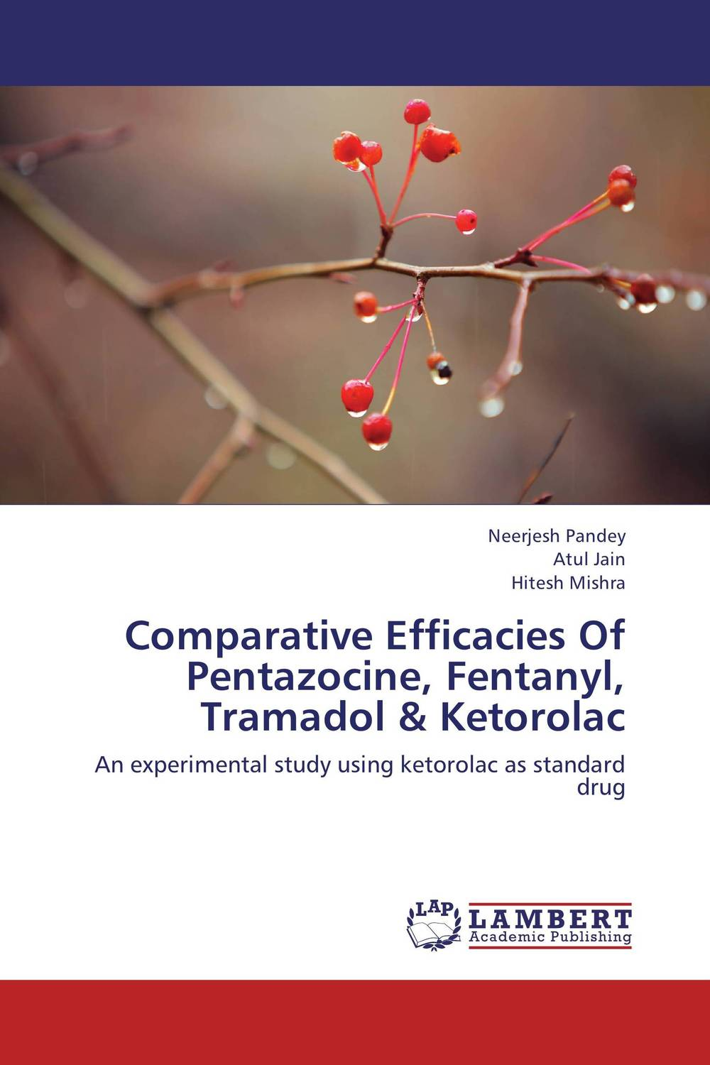 Comparative Efficacies Of Pentazocine, Fentanyl, Tramadol & Ketorolac analgesia in patients with hip fracture