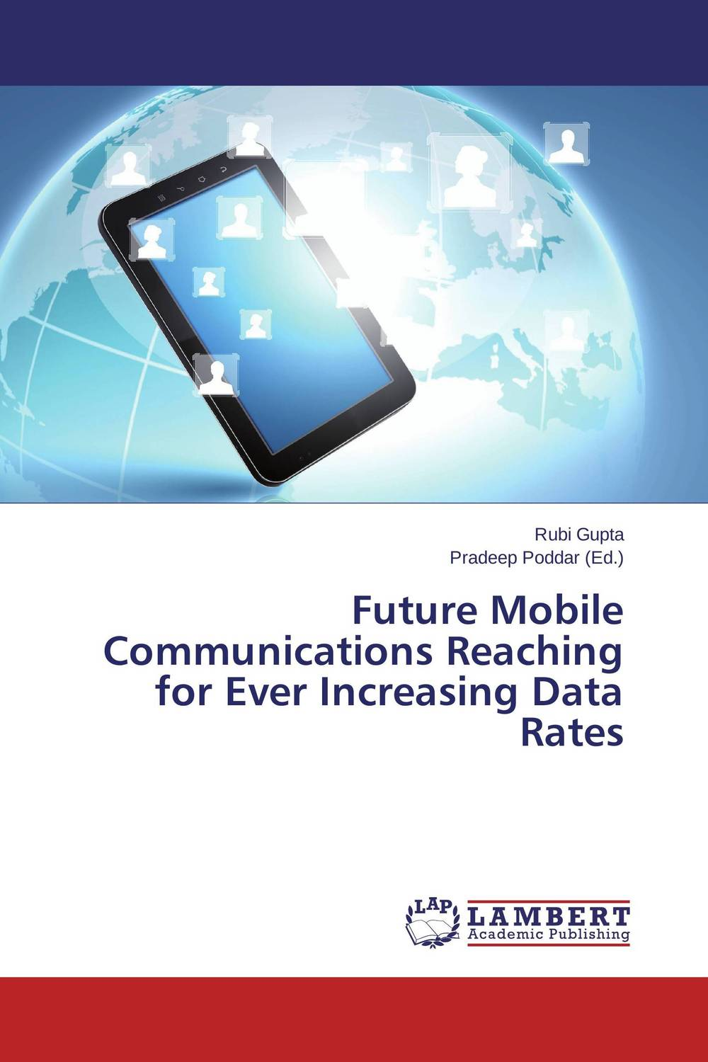 Future Mobile Communications Reaching for Ever Increasing Data Rates