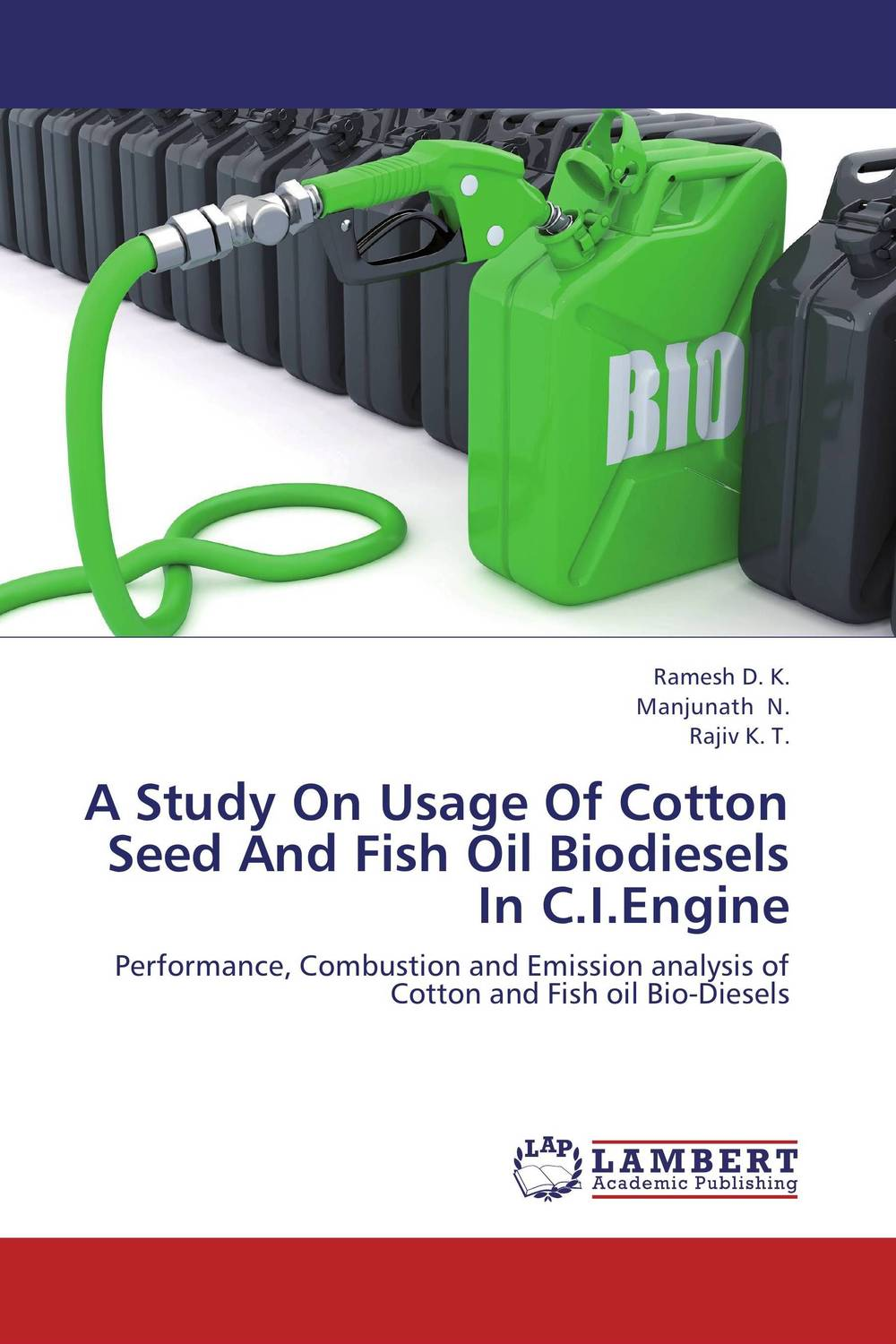 A Study On Usage Of Cotton Seed And Fish Oil Biodiesels In C.I.Engine a study on vcr diesel engine with preheated cottonseed methyl ester