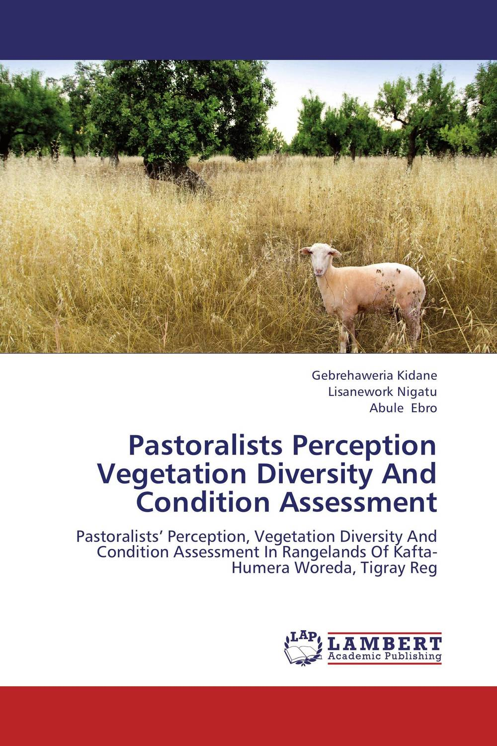 купить Pastoralists Perception Vegetation Diversity And Condition Assessment недорого