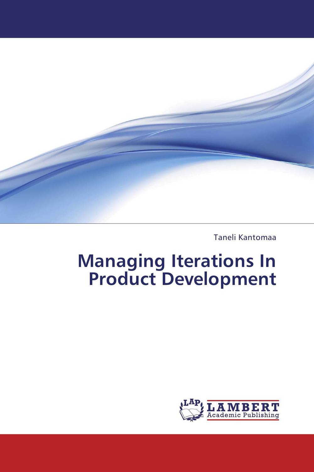 Managing Iterations In Product Development