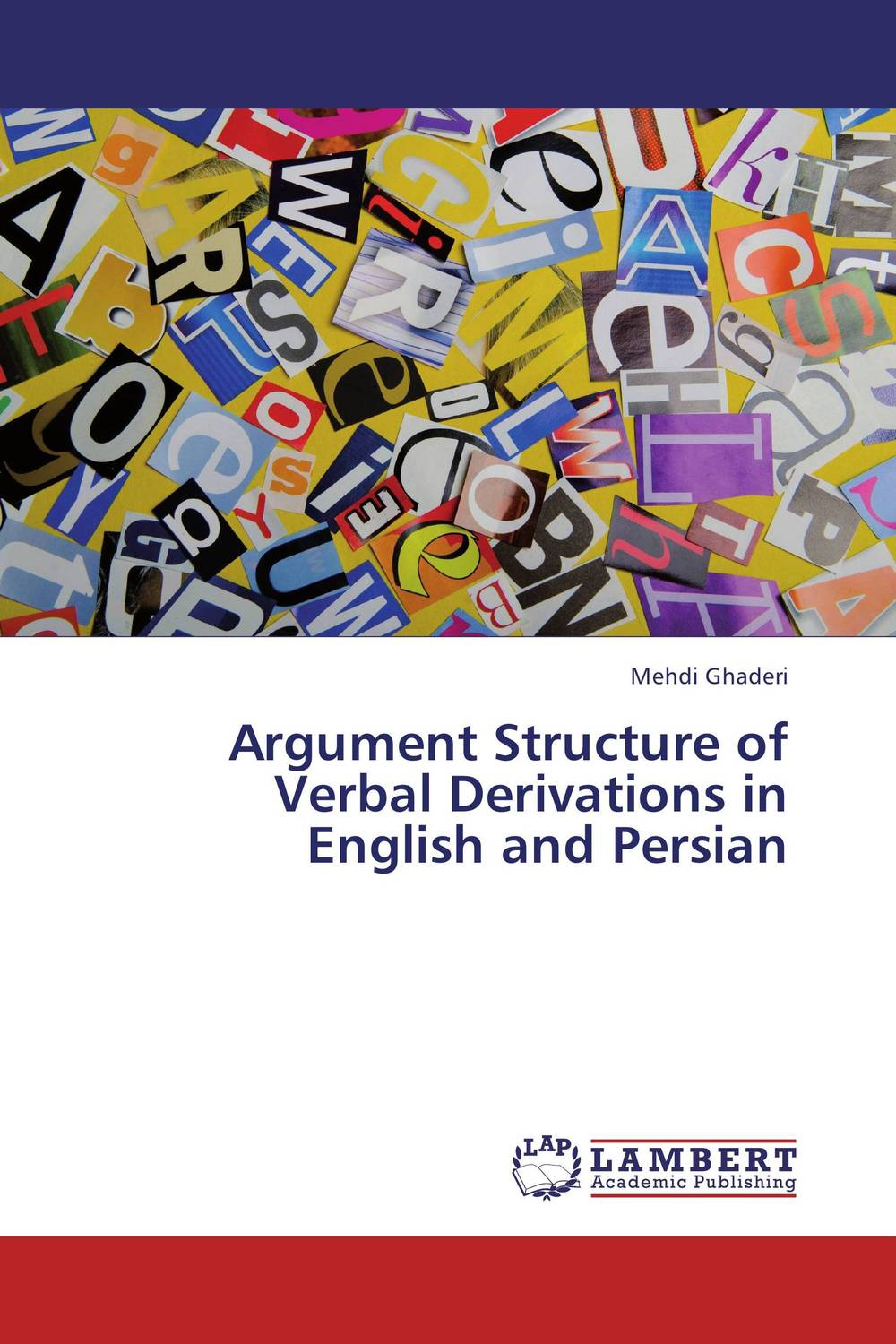 Argument Structure of Verbal Derivations in English and Persian semantic study in persian