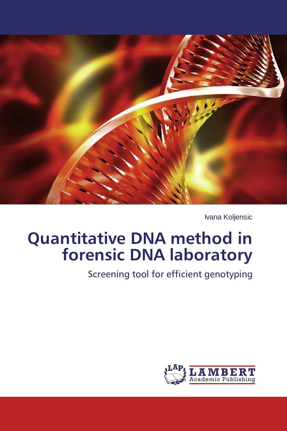 Quantitative DNA method in forensic DNA laboratory in situ detection of dna damage methods and protocols