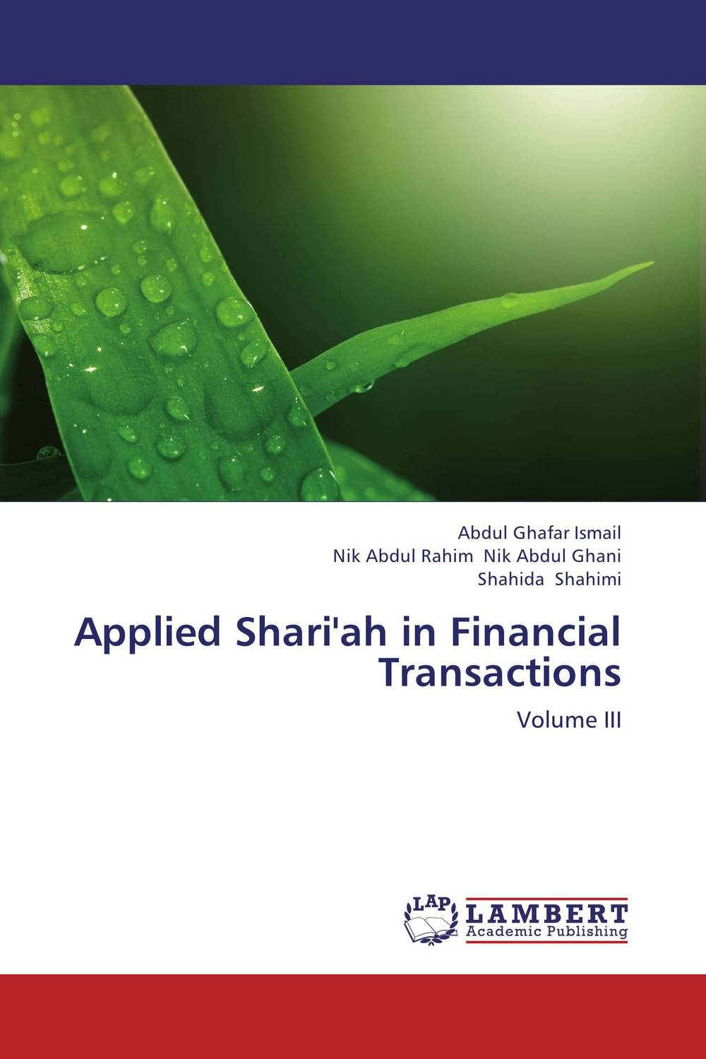 Applied Shari'ah in Financial Transactions natalie schoon modern islamic banking products and processes in practice
