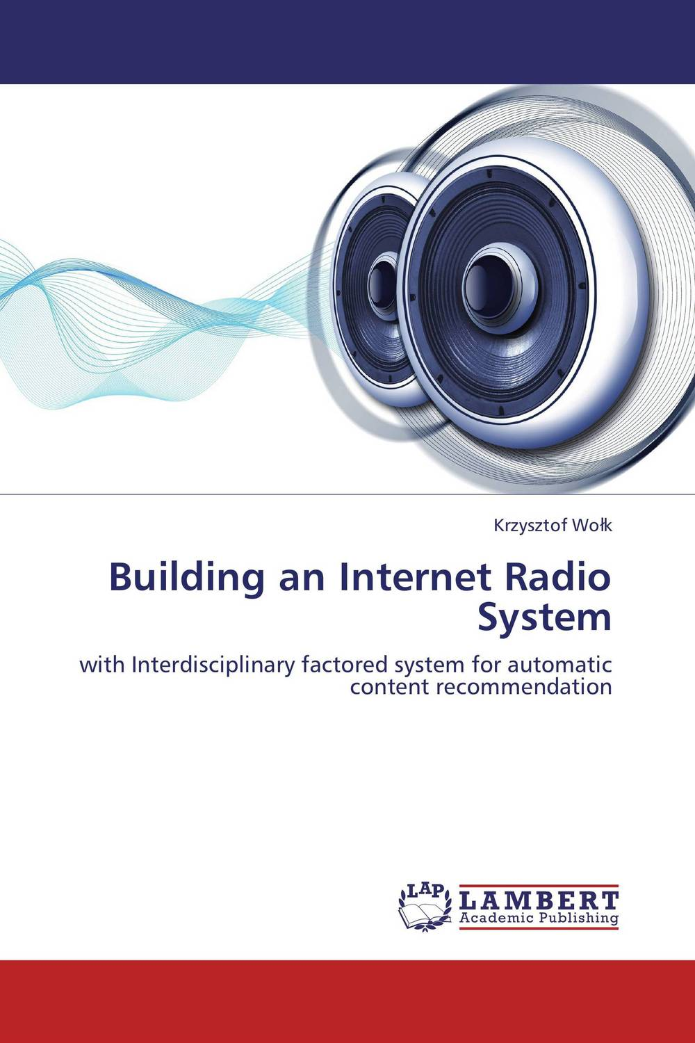 Building an Internet Radio System paul dyson architecting enterprise solutions patterns for high capability internet based systems