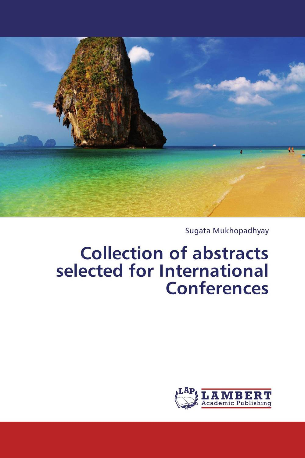 Collection of abstracts selected for International Conferences