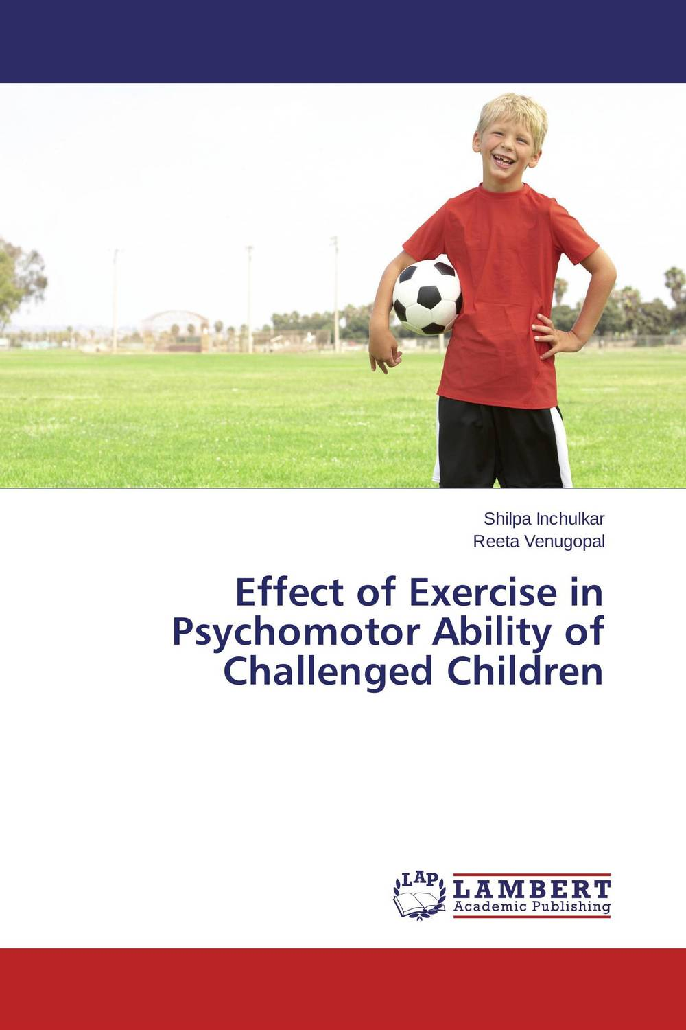 Effect of Exercise in Psychomotor Ability of Challenged Children