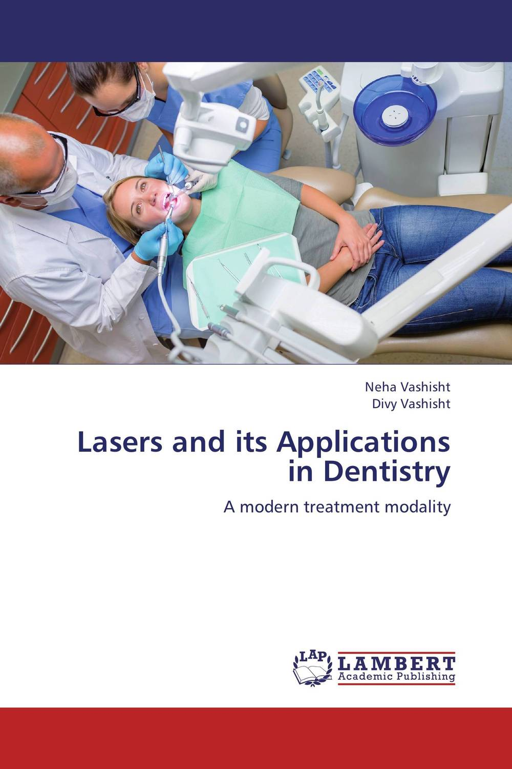 Lasers and its Applications in Dentistry lasers in the field of dentistry