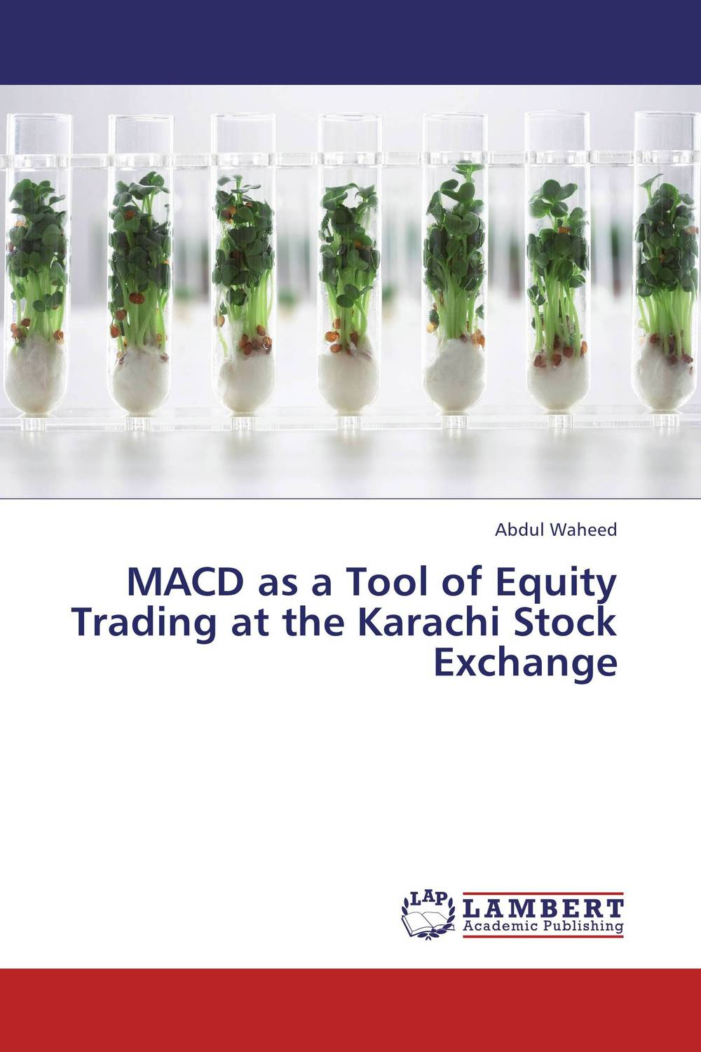 MACD as a Tool of Equity Trading at the Karachi Stock Exchange