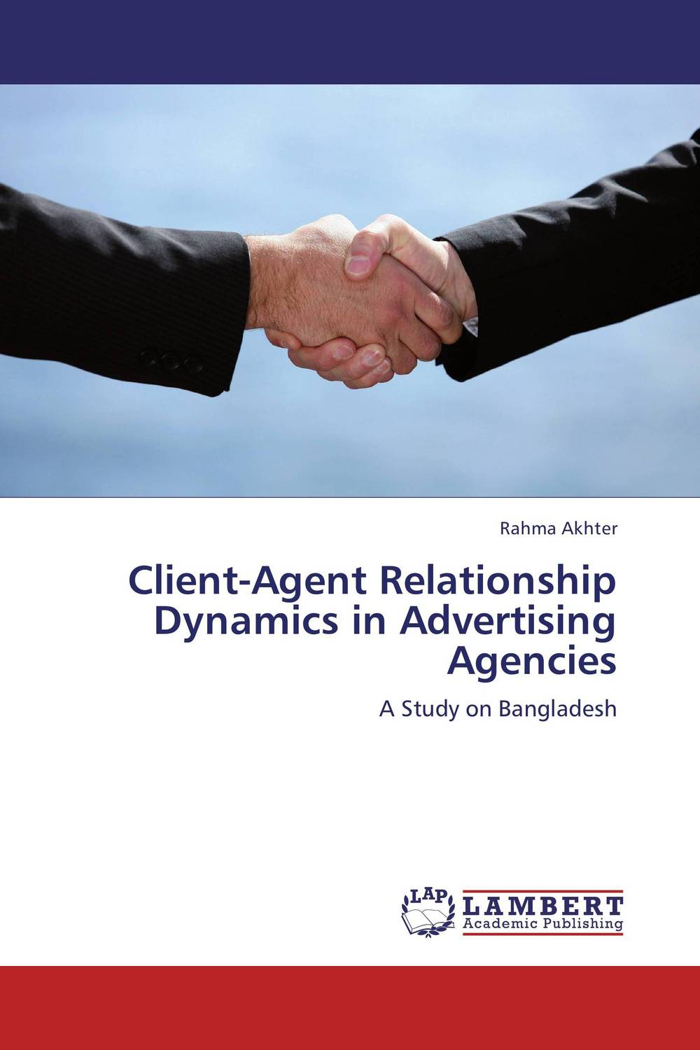 Client-Agent Relationship Dynamics in Advertising Agencies