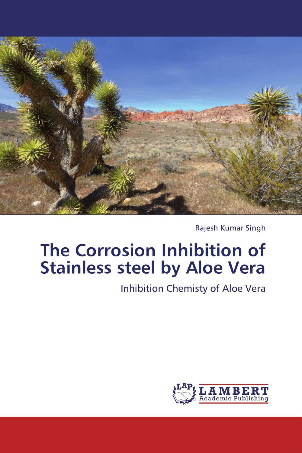 The Corrosion Inhibition of Stainless steel by Aloe Vera