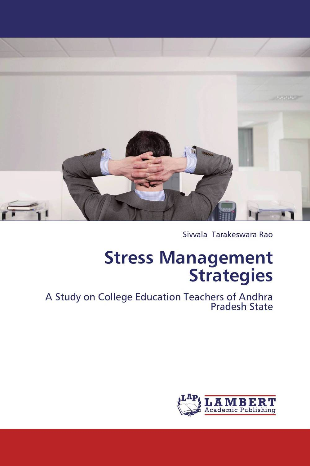 Stress Management Strategies a theoritical study of intra state conflicts