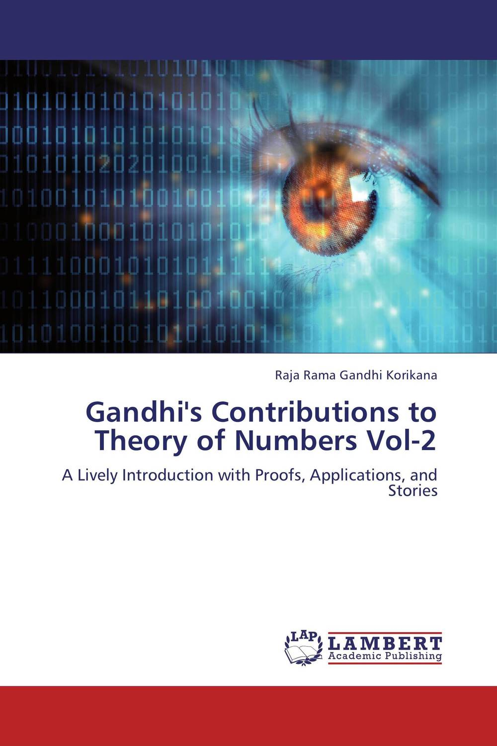 Gandhi's Contributions to Theory of Numbers Vol-2