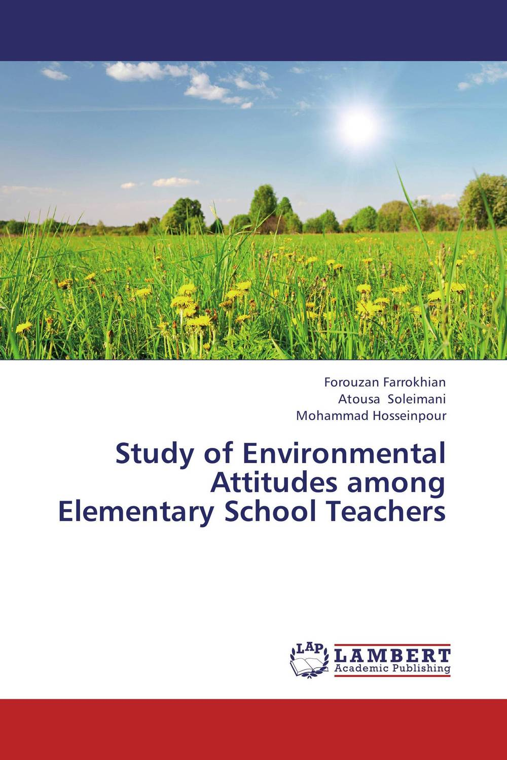 Study of Environmental Attitudes among Elementary School Teachers role of school leadership in promoting moral integrity among students