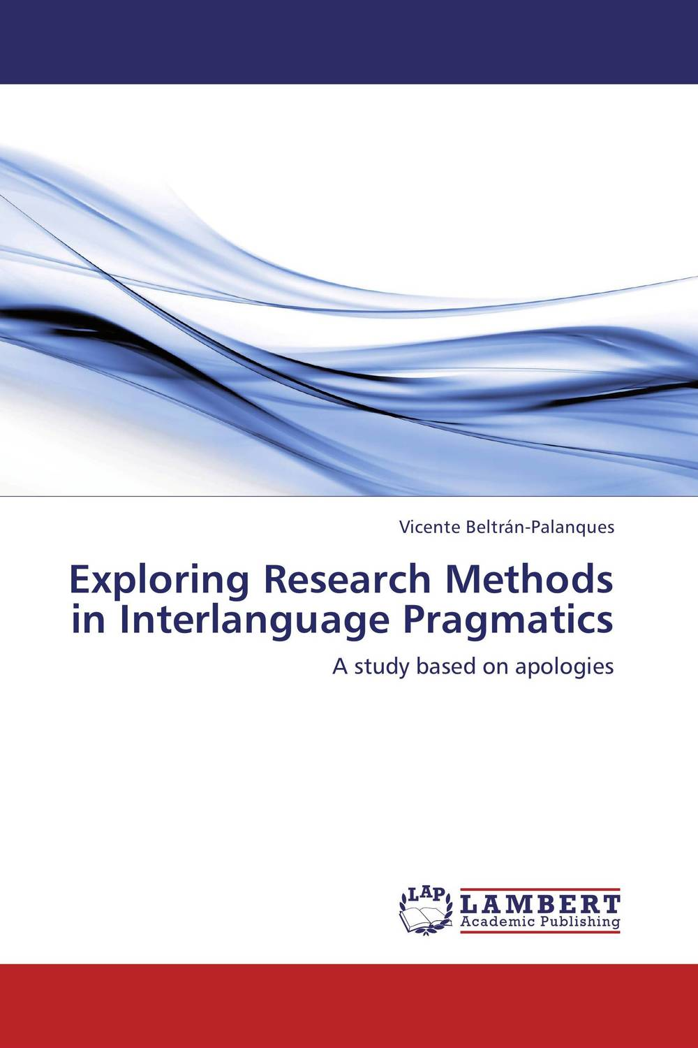 Exploring Research Methods in Interlanguage Pragmatics dynamic assessment and interlanguage pragmatics